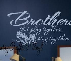 Brothers Vinyl Wall Decal